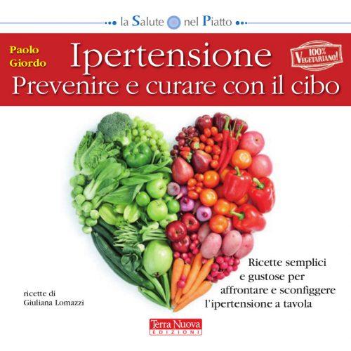 Ipertensione – Prevenire e curare con il cibo